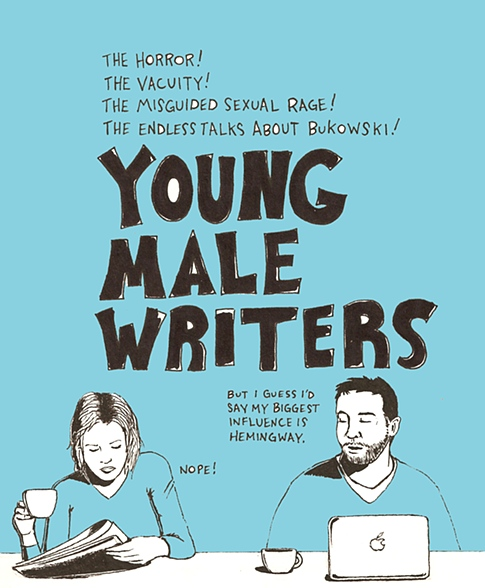 "davepress :     "" Young Male Writers "" by  Tully Mills . Tully is amazing and awesome."