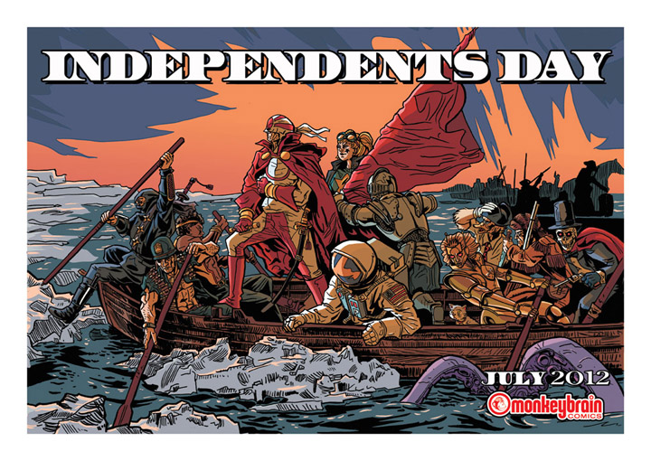 monkeybraincomics :     Celebrate Independents Day! July 2012…     Tim Doyle. Never not amazing.