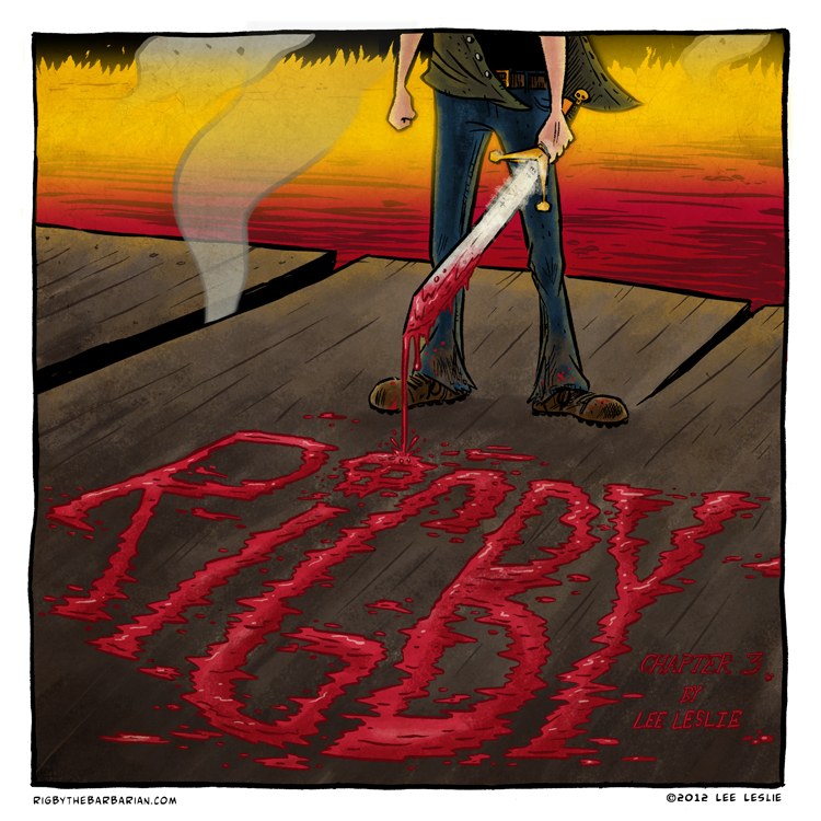 rigbythebarbarian :     RiGBY Chapter 3 starts in earnest at RiGBYtheBarbarian.com today.     I am excite.