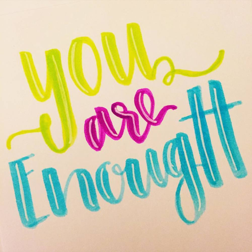 This is such a great phrase and any excuse to letter it is great! Thanks @bydawnnicole for today's #dndchallenge #letterit phrase! #youareenough #AMDlettering #AMDtype
