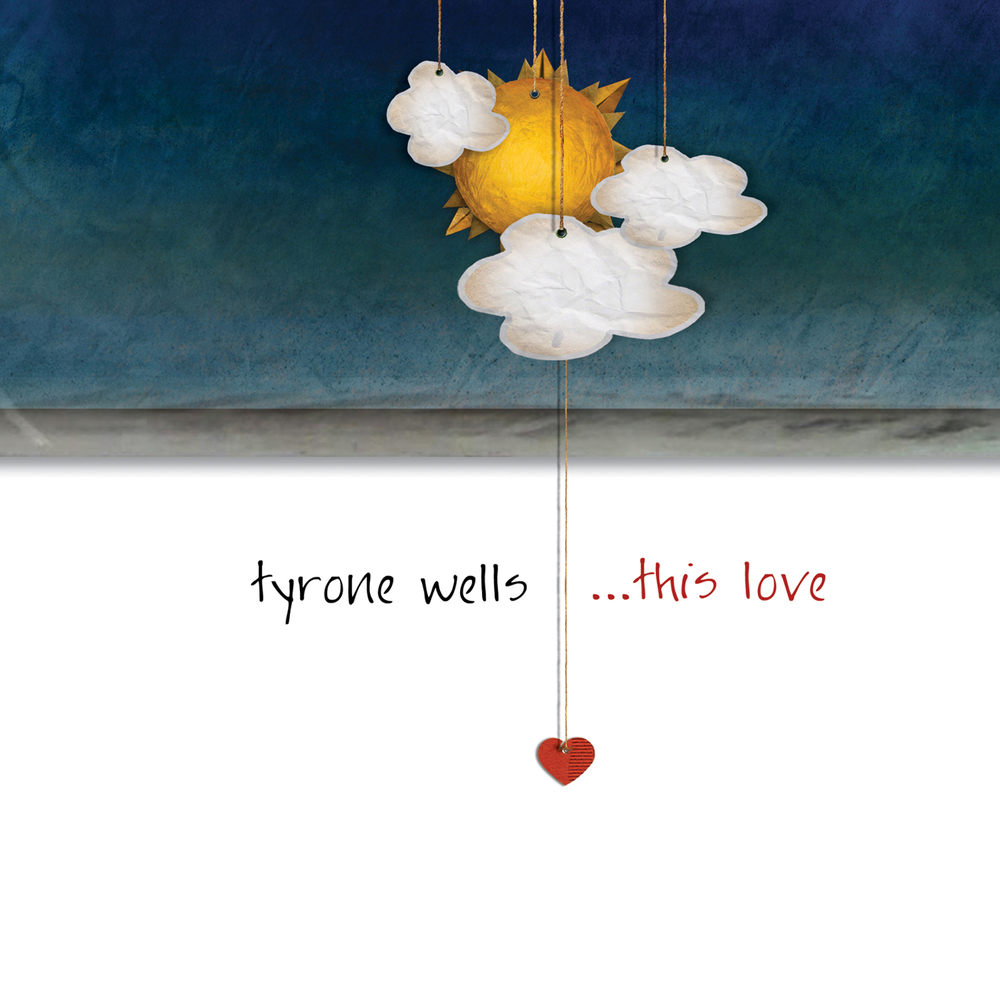 Tyrone Wells - This Love