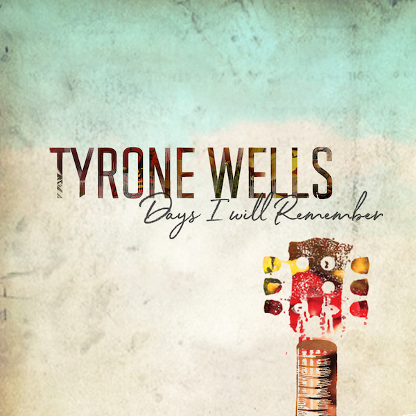 2018_Tyrone_Wells_Days_I_Will_R_1800x1800.jpg