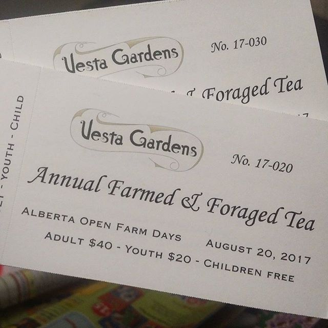 Summer events take lots of planning... here's one thing off the list!  Tickets are now printed for our Annual Farmed & Foraged Tea Party. #ABOpenFarmDays #yegfood #yegfarm