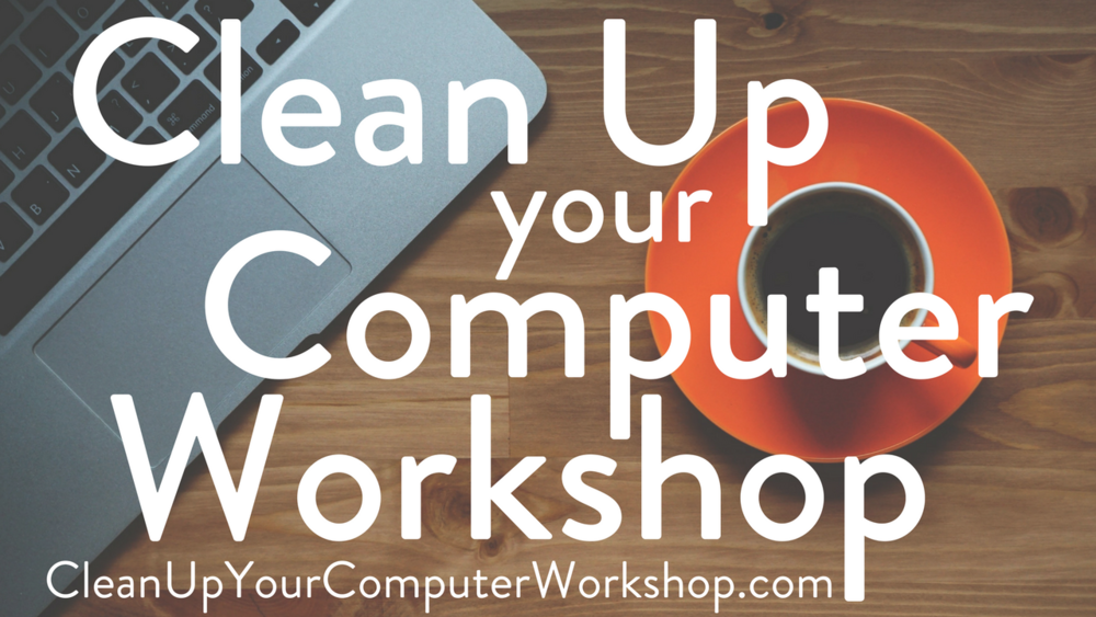 Computer Clean Up Workshop Thumbnail.png