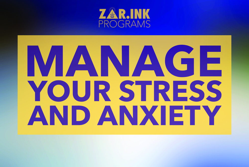 ZAR INK Manage Your Stress And Anxiety Corporate Training Program.jpg