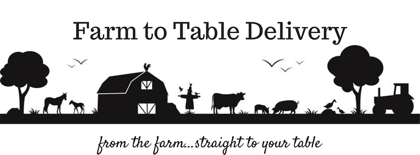 Farm to Table Delivery