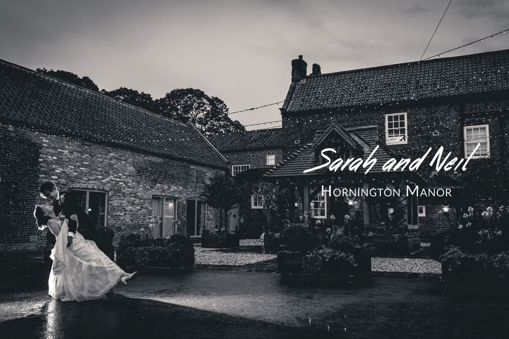 Sarah and Neil's Wedding - Hornington Manor