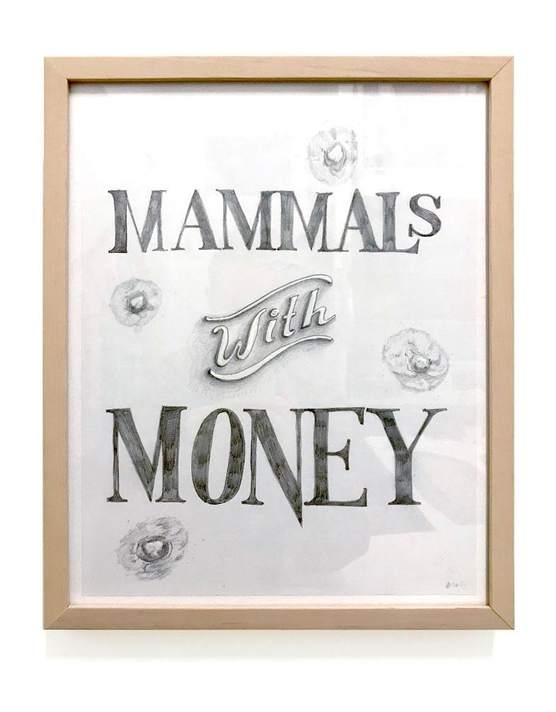 Mammals with Money