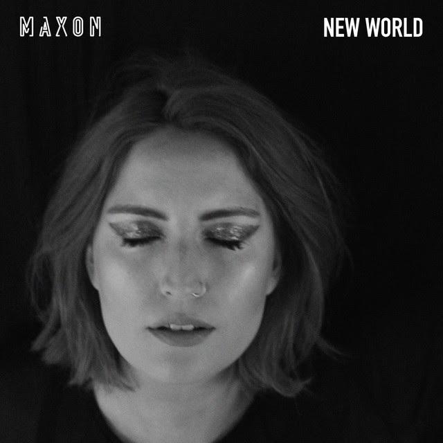 MAXON    New World EP (2016) Co-Producer, Mix Engineer