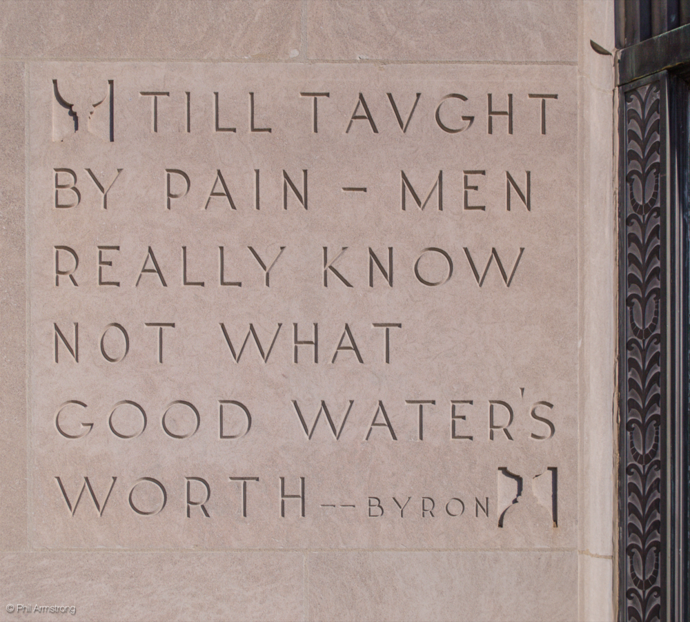 An inscription of a quote from Lord George Gordon Bryon, an English poet from the early 19th century, etched into the limestone left of the front entrance.