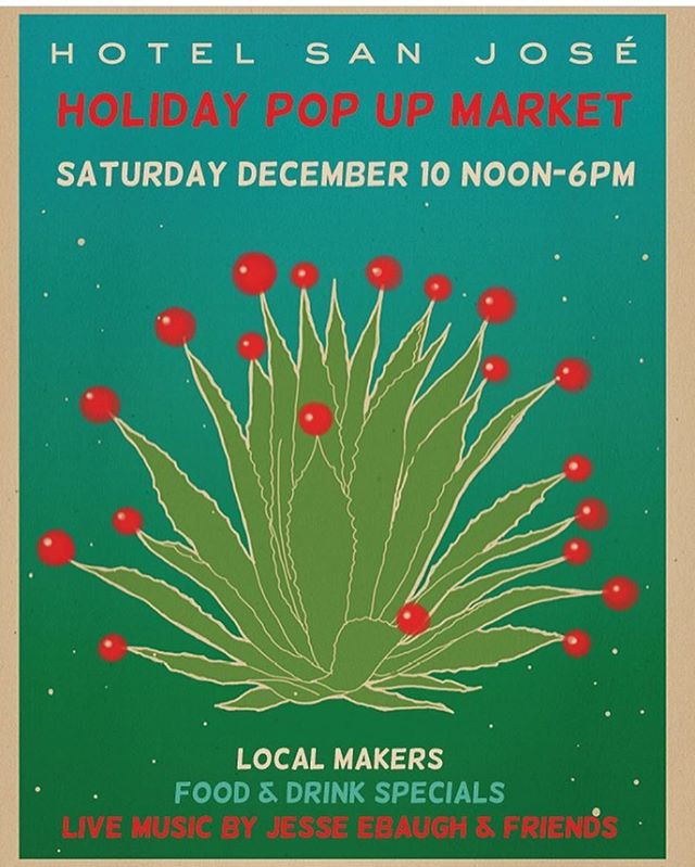 Next weekend I'll be set up at the Hotel San Jose with my finest offerings for the holidays!  Come by, have a refreshment and peruse all of the lovely offerings from local makers!