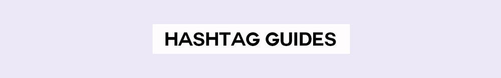 hashtag guides banner.jpg