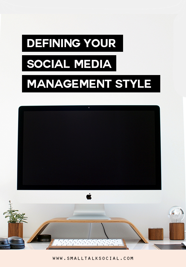 what's your social media management style small talk social stephanie gilbert.jpg