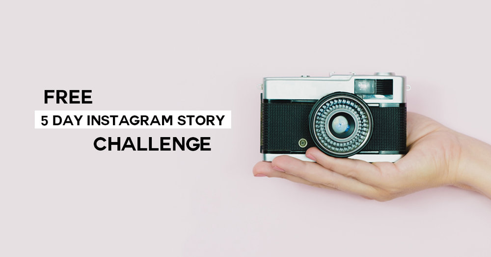 Take the FREE 5 Day Instagram Story Challenge and learn to grow your business with stories!