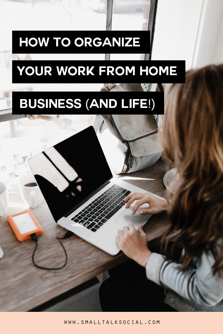 How to organize your wfh business