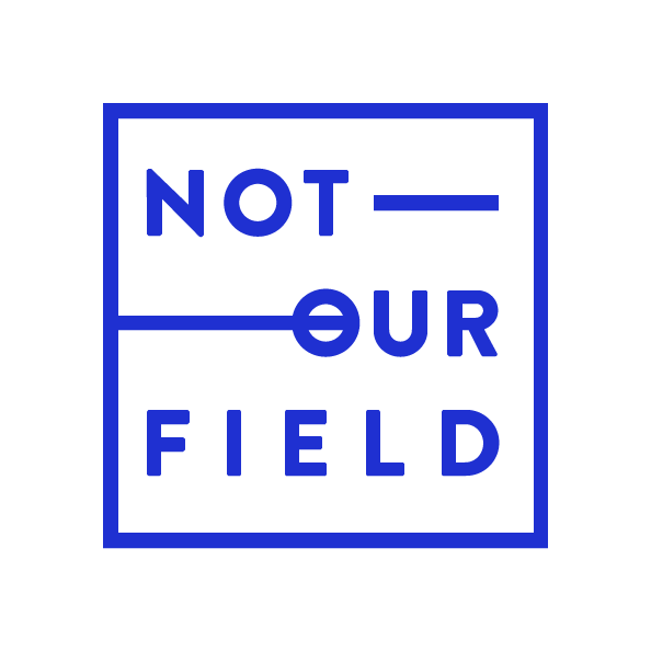 NOT-OUR-FIELD-logo-sans-back.png