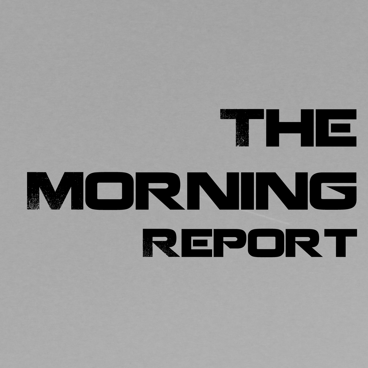 Episodes - The Morning Report