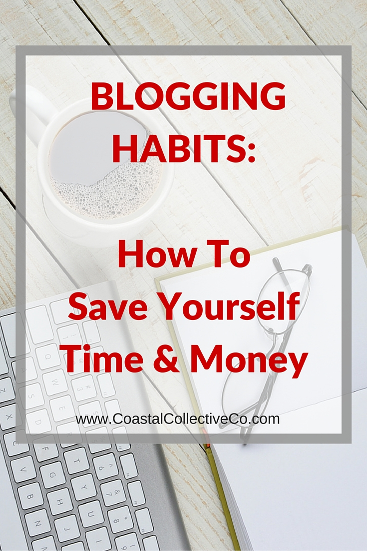 How To Save Time and Money Blogging