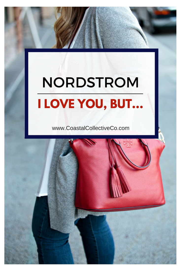 Nordstrom I love you, but....