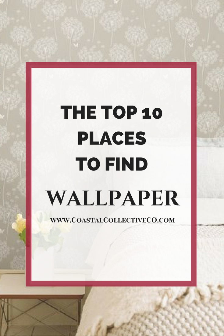 The Top 10 Places to Find Wallpaper