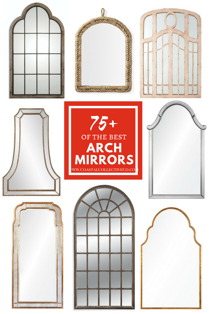 The Best Arch Mirrors for a Stylish Home.png
