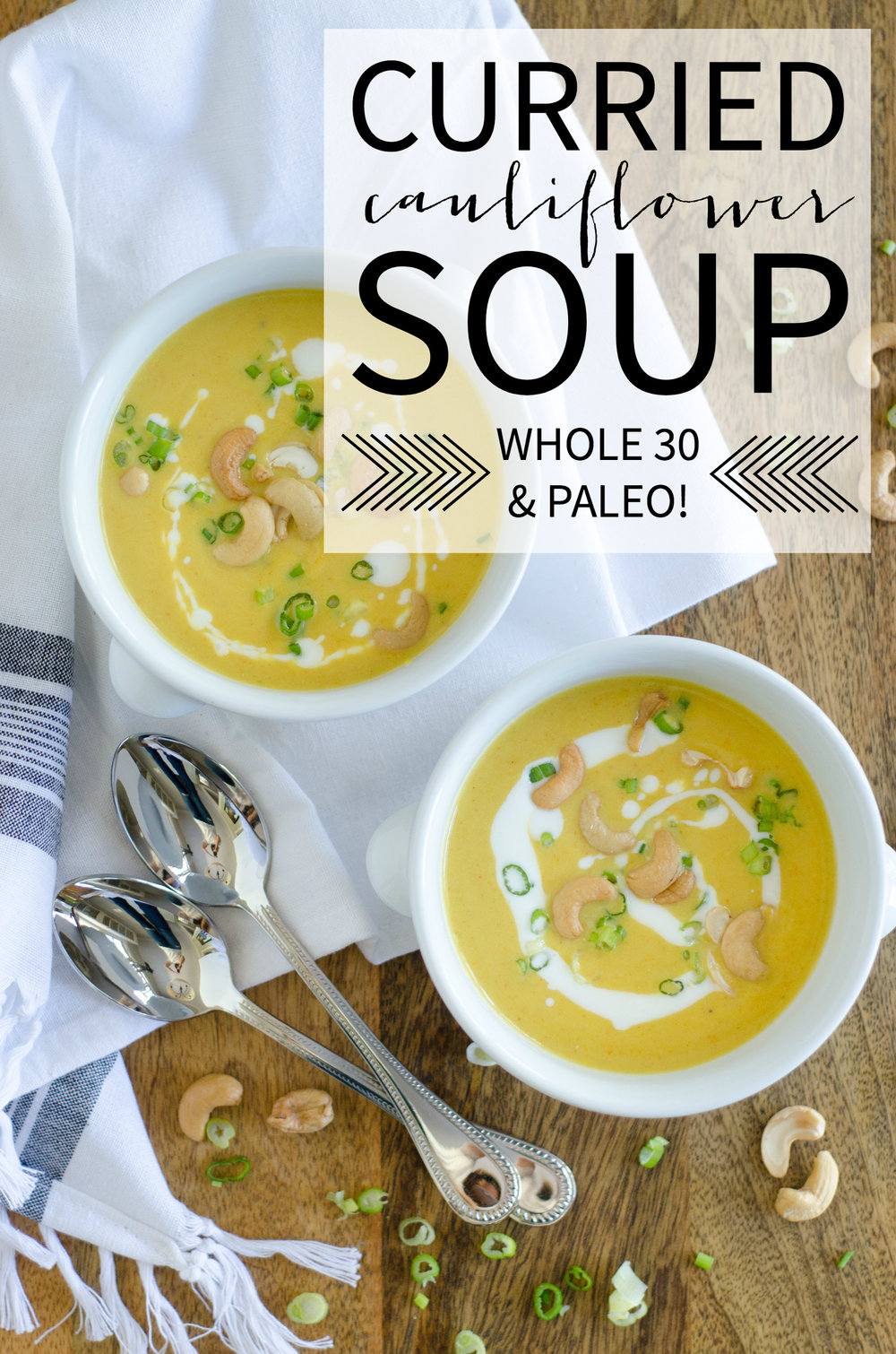 Curried Cauliflower Soup - Paleo and Whole 30 Compliant