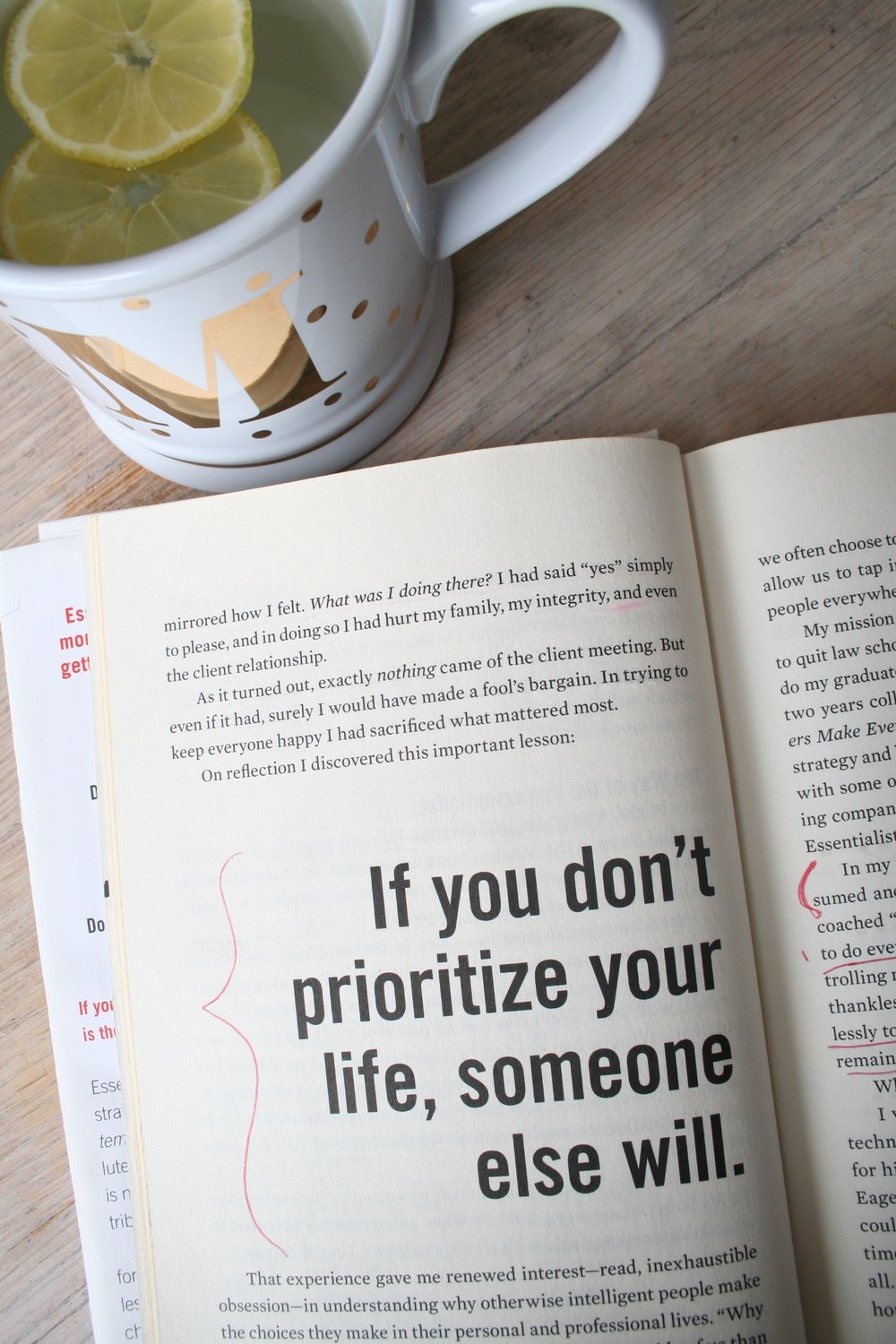 If You Don't Prioritize Your Life, Someone Else Will.