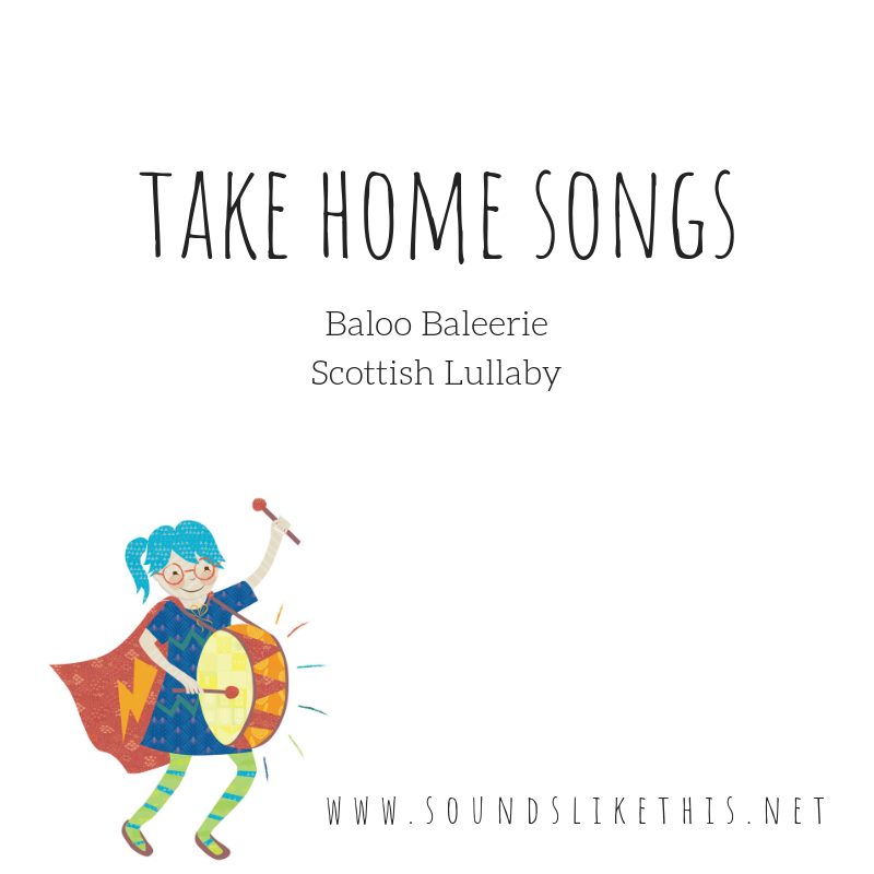 take home songs baloo baleerie scottish lullaby