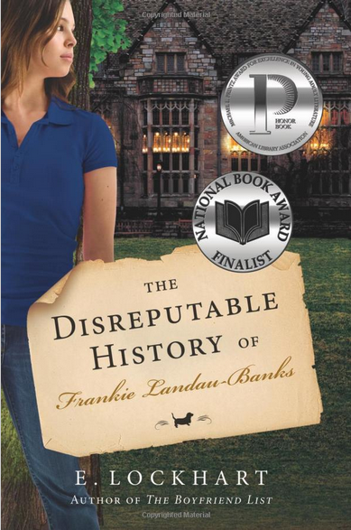 cover of E. Lockhart's The Disreputable History of Frankie Landau-Banks