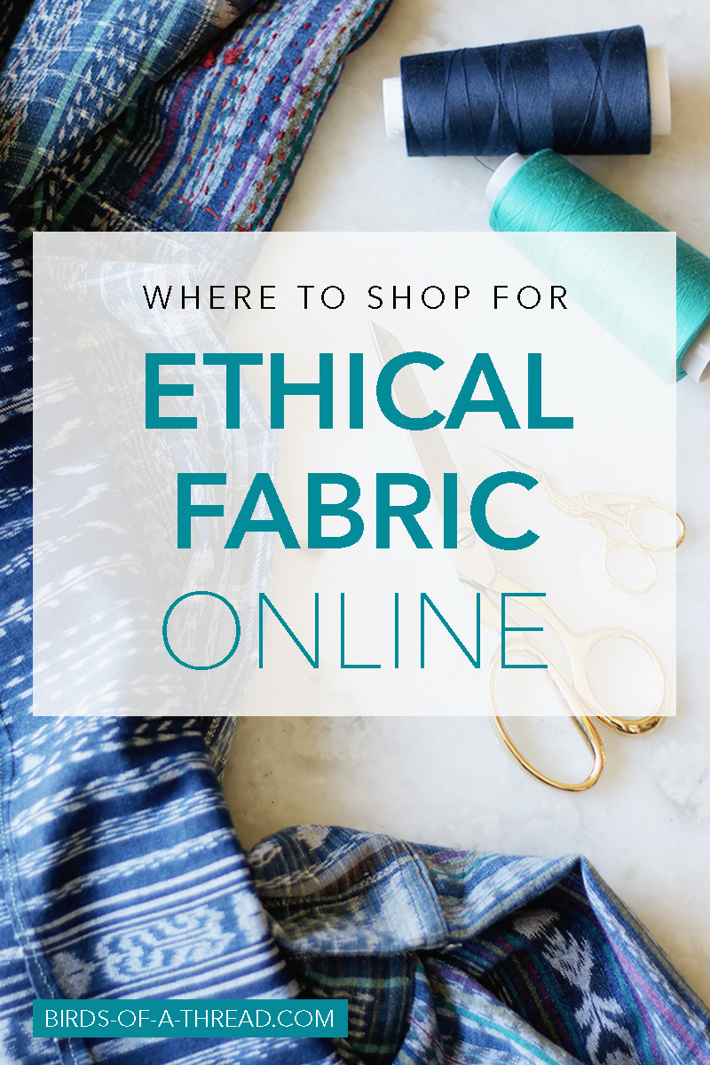 Ethical Fabric Shopping Guide