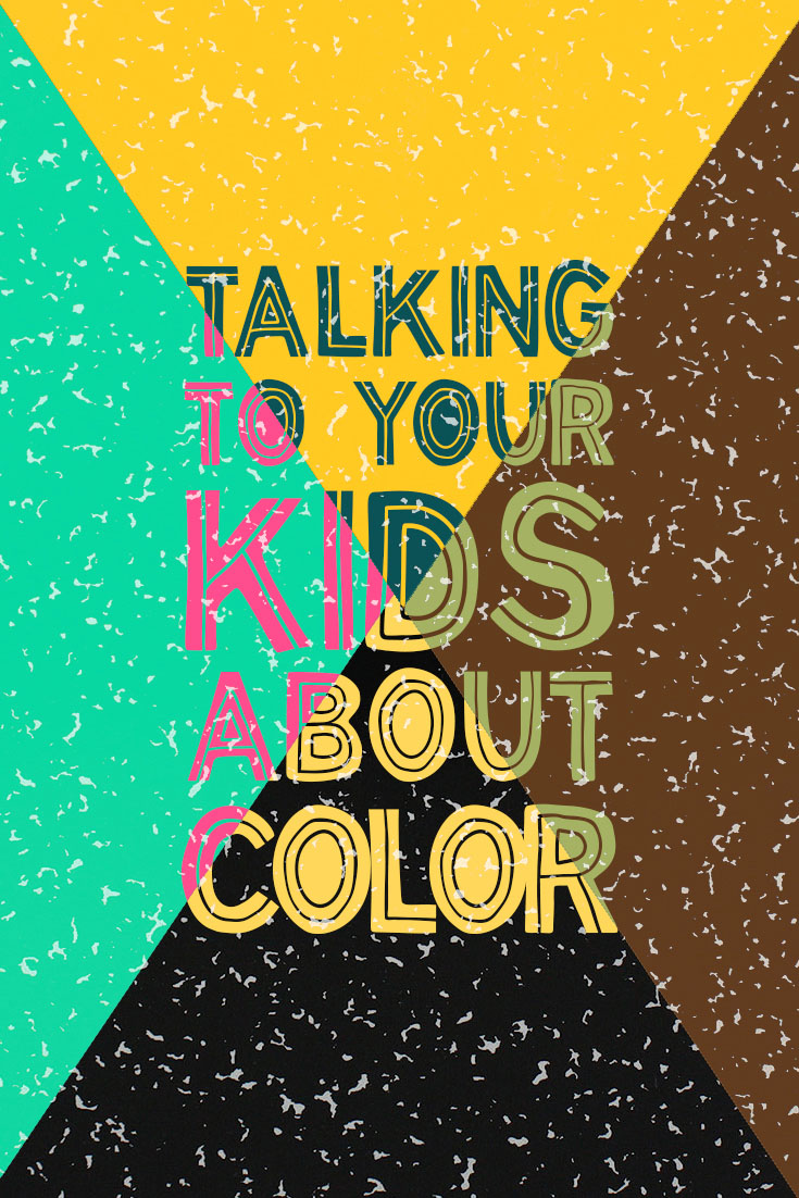 How to talk about race with your kids | Birds of a Thread
