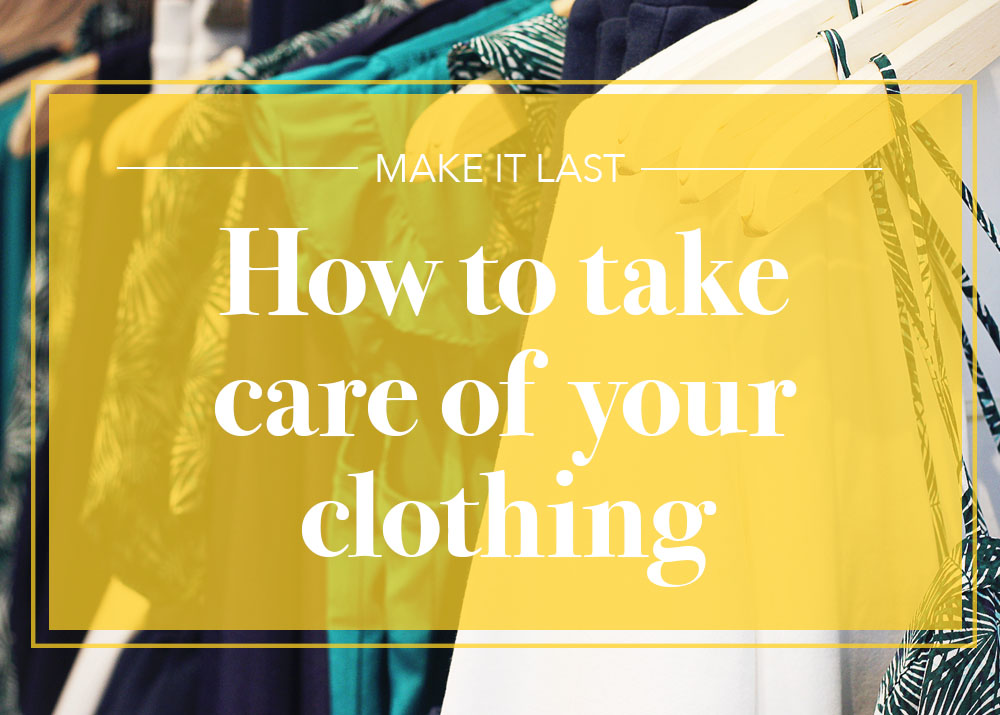 Take Care of Your Clothes.jpg