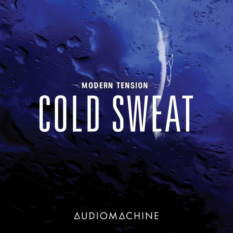 2017_AUDIOMACHINE_MODERN TENSION COLD SWEAT.jpg
