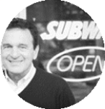 Frederick A. Deluca Founder & CEO Subway