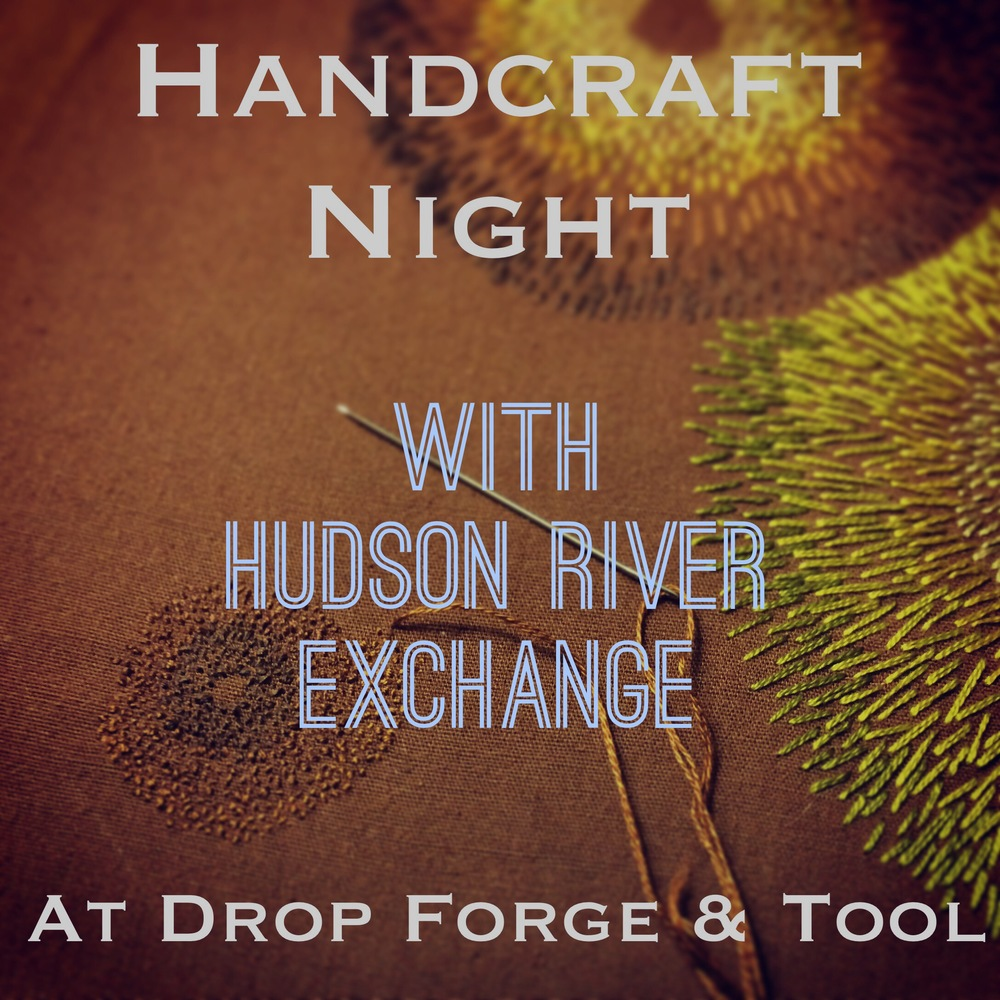 Handcraft Night with Hudson River Exchange