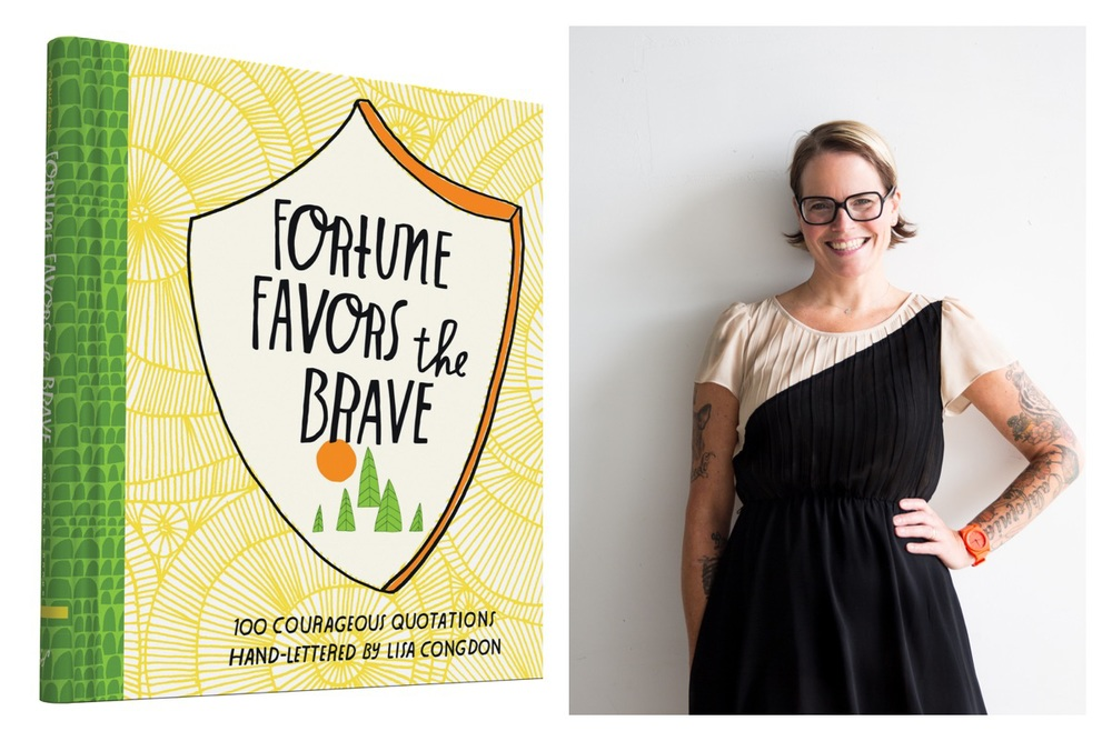 Lisa Congdon Fortune Favors the Brave