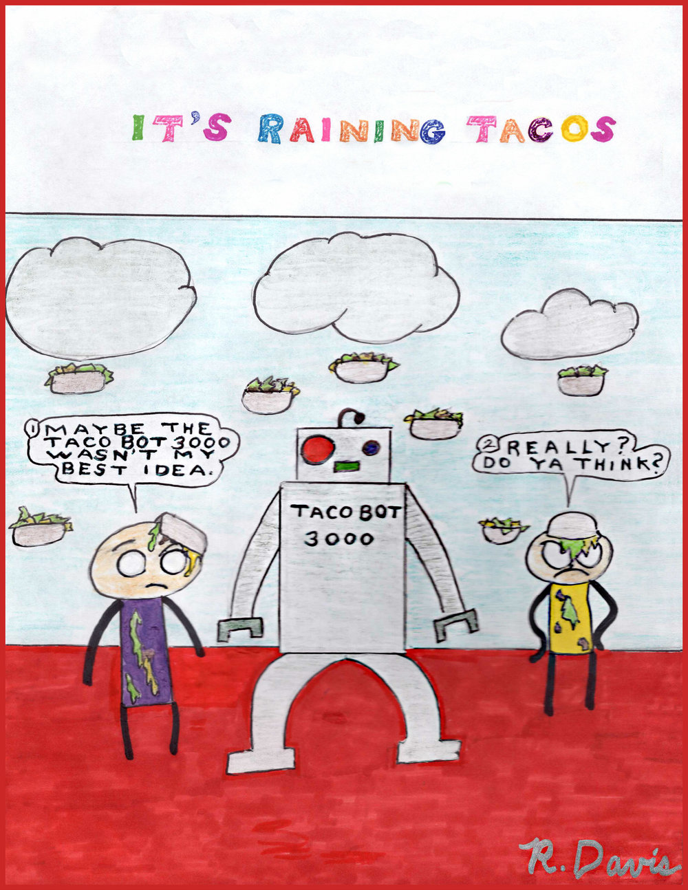 It's Raining Tacos Ron Davis 2017 Pencil and marker on paper Print $20
