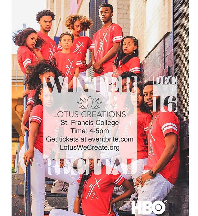WINTER RECITAL  Date: December 16th Location: St. Francis College  Time: 4pm  Sponsored by @HBO  _____________________________________________________  For everything #LotusWeCreate please visit our website at LotusWeCreate.org _____________________________________________________ #Dancers #dance #dancerlife #danceislife #photoshoot #swag #commercial #videoshoot #kids #blog #nonprofit #lotuswecreate #swag #style #fashion #mix #black #model #theonlyjerzey #hiphop #studio #performance #freestyle #Sponsors #DanceVideos #HBO #HBOSponsored