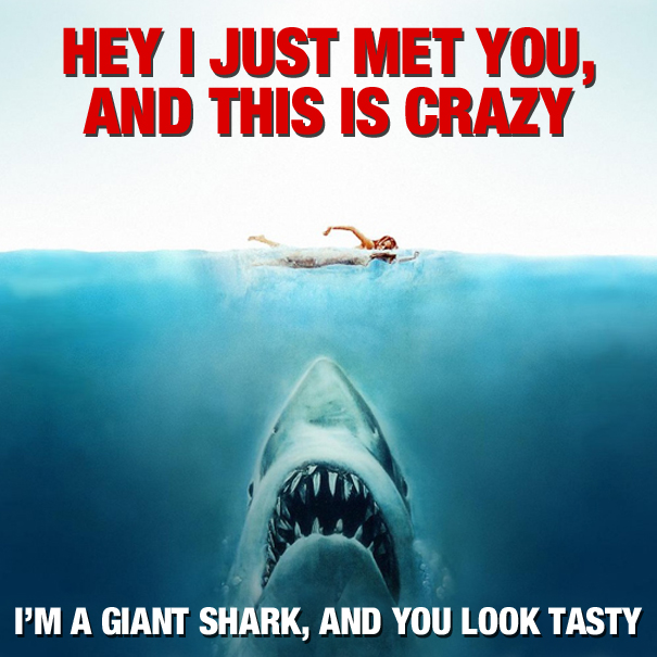 Created when the release of commemorative 25th anniversary Blu-Ray of Jaws coincided with Call Me Maybe being everywhere.  Props for photoshop wizardry and general creative flair should go to Turhan The intern on this one.