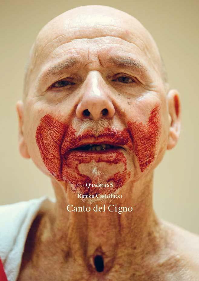Romeo Castellucci | Canto del Cigno   Socìetas Raffaello Sanzio,Romeo Castellucci and Piersandra Di Matteo   Book Cover   Corraini Edizioni, 2014