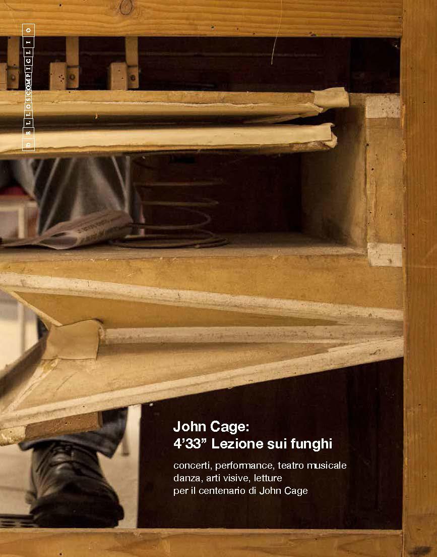 """John Cage: 4'33""""Lezione sui funghi    Catalogue   Associazione Culturale Dello Scompiglio, 2014"""