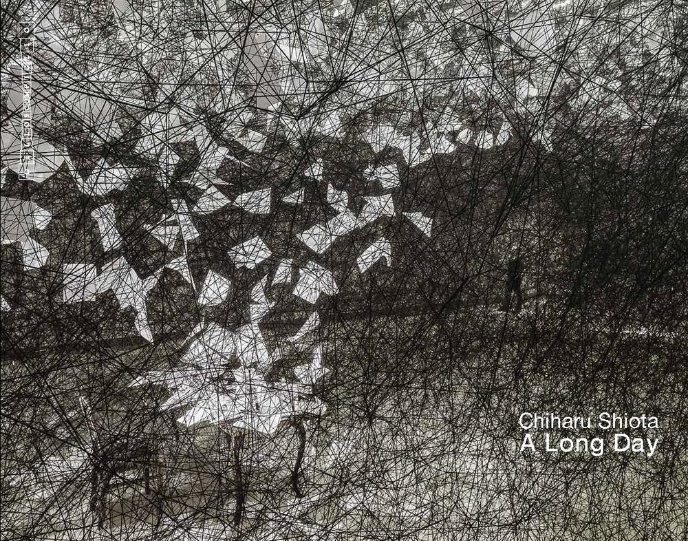 Chiharu Shiota |A long day    Catalogue   Associazione Culturale Dello Scompiglio, 2014