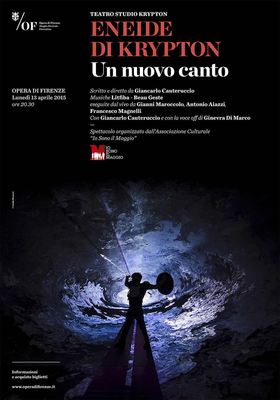 Teatro Studio Krypton   Eneide di Krypton. Un nuovo canto   Teatro Studio Krypton and Beau Geste   Poster   Opera di Firenze, 2015