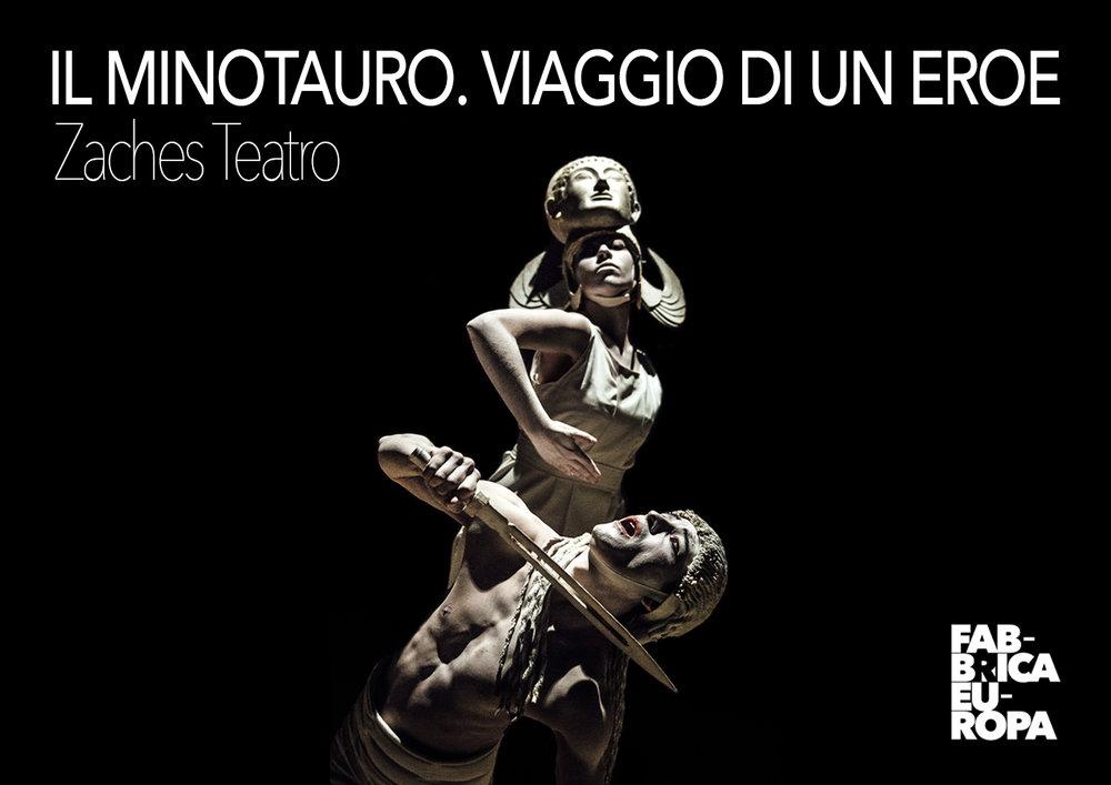 Zaches Teatro | Il Minotauro. Viaggio di un eroe    Postcard   Festival Fabbrica Europa,2016