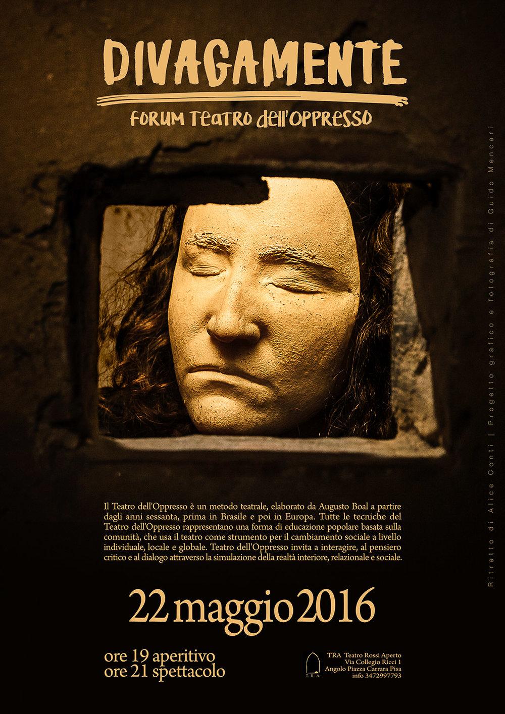 Divagamente.Forum Teatro dell'Oppresso    Poster   Teatro Rossi Aperto  Pisa, 2016
