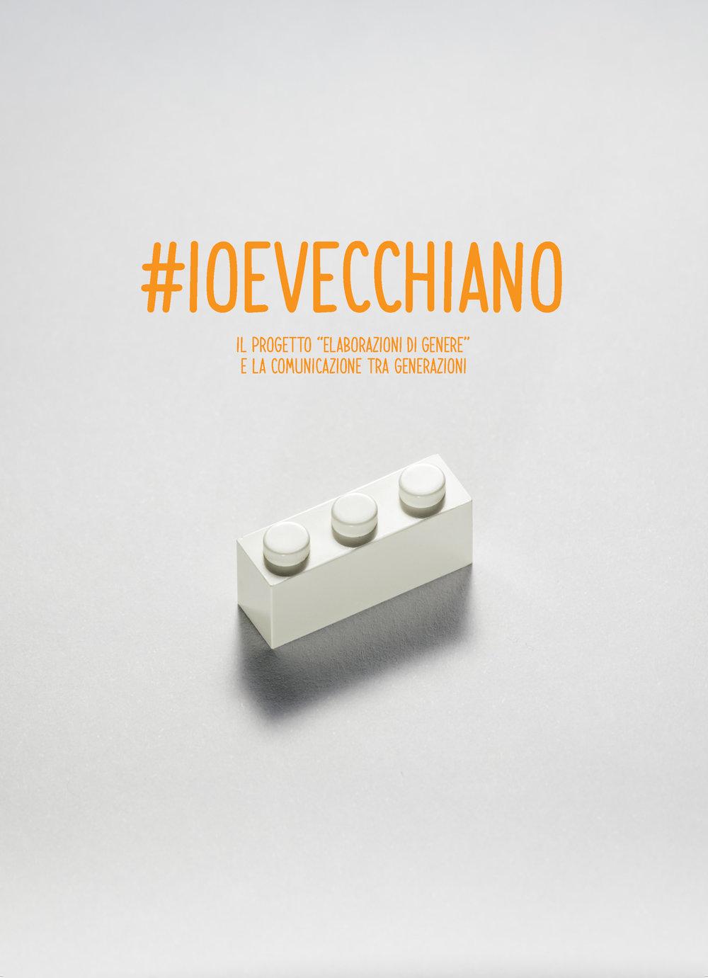 """#ioevecchiano   Il progetto """"elaborazioni di genere"""" e la comunicazione tra generazioni   Graphic Design cover and booklet Guido Mencari   2018"""