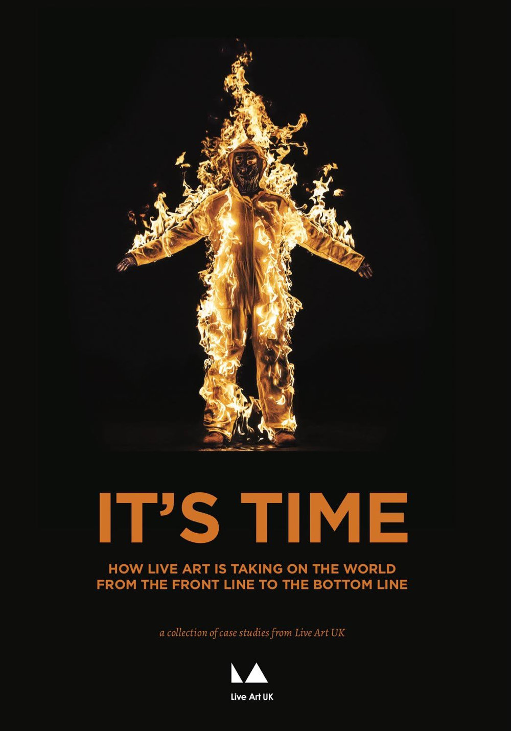 It's Time: how Live Art is taking on the world from the front line to the bottom line