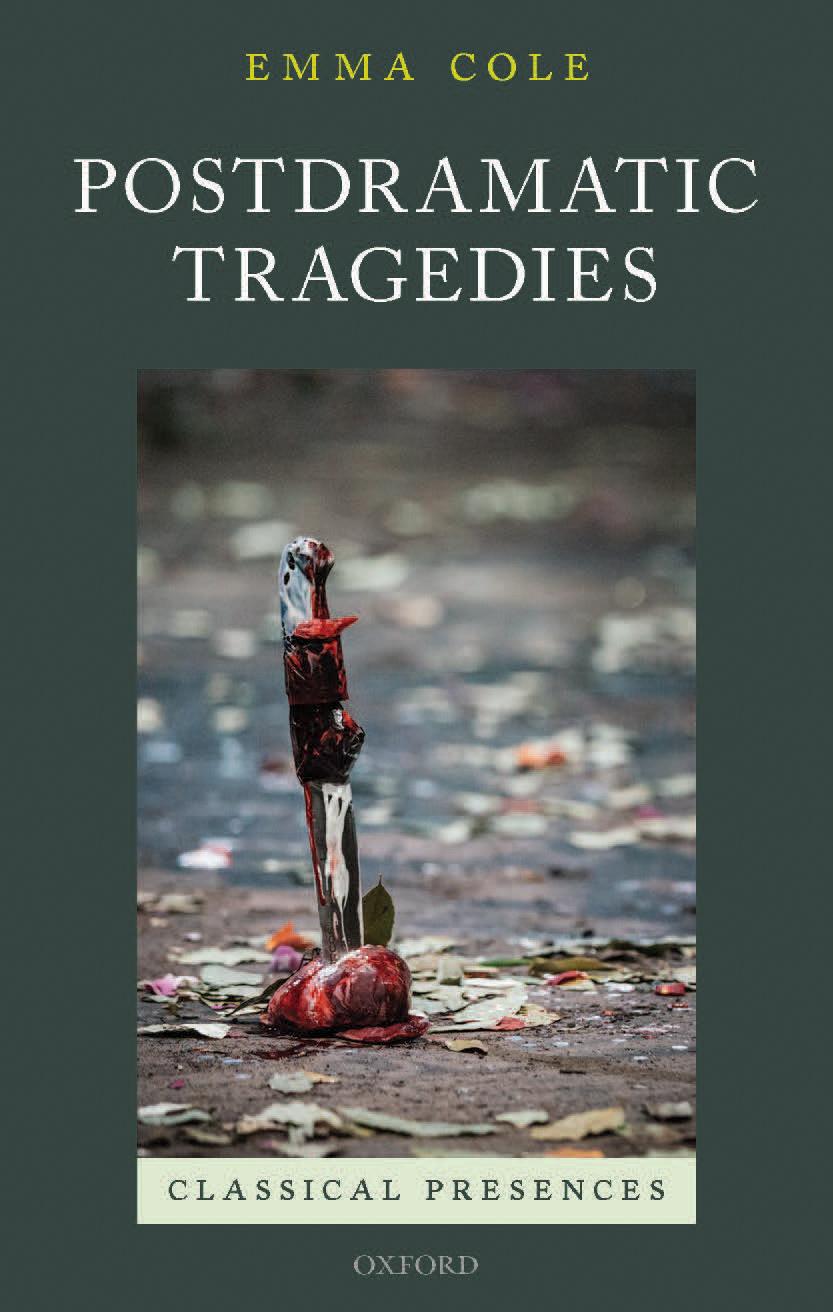 Emma Cole | Postdramatic Tragedies