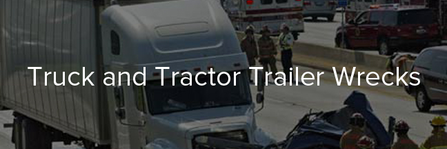 Truck and Trailer Wrecks