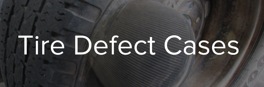 Tire Defect Cases